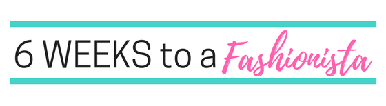 "5 Reasons to Register for ""6 Weeks to a Fashionista"" . . . and 1 Flash Sale"