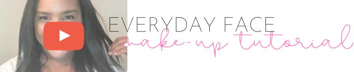 Every Day Make-UpTutorial